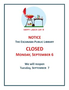 CLOSED-LABOR DAY HOLIDAY
